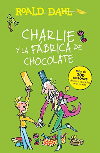 9786073136570: Charlie y la fábrica de chocolate / Charlie and the Chocolate Factory (Roald Dalh Colecction) (Spanish Edition)