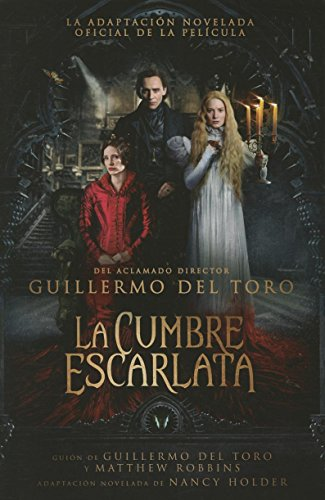 9786073136853: La cumbre escarlata / Crimson Peak: The Art of Darkness (Spanish Edition)