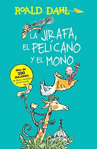 La jirafa, el pelicano y el mono: Roald Dahl (author)