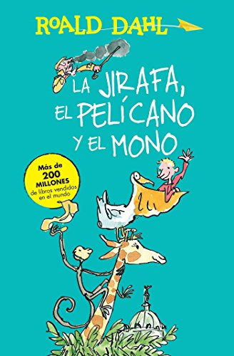 9786073137096: La jirafa, el pelicano y el mono / The Giraffe, the Pelican and the Monkey (Roald Dalh Colecction) (Spanish Edition)