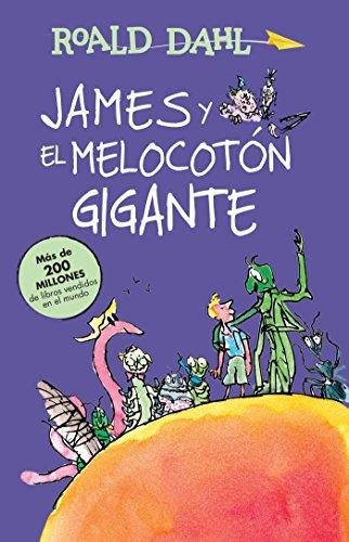 9786073137218: James y el melocotón gigante / James and the Giant Peach: COLECCIÓN DAHL (Alfaguara Clasicos) (Spanish Edition)