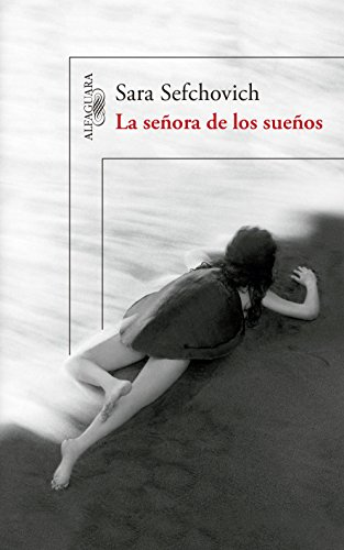 9786073137553: LA SENORA DE LOS SUENOS