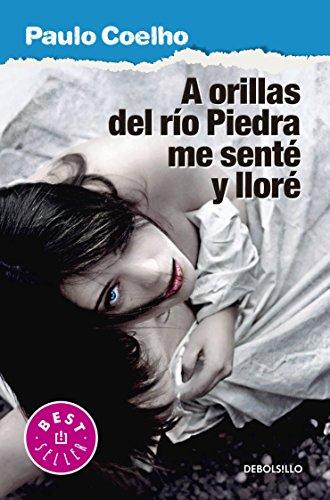 9786073138680: A ORILLAS DEL RIO PIEDRA ME SENTE Y LLORE