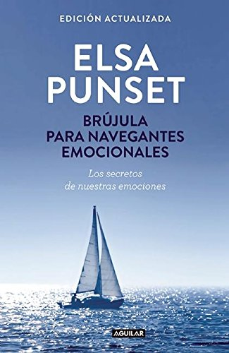 9786073139007: Brújula para navegantes emocionales / A Compass for Emotional Voyagers (Spanish Edition)