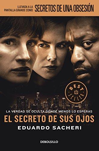 9786073139366: SECRETO DE SUS OJOS, EL