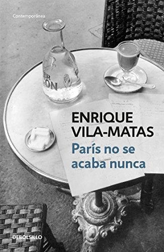 9786073139588: Paris No Se Acaba Nunca