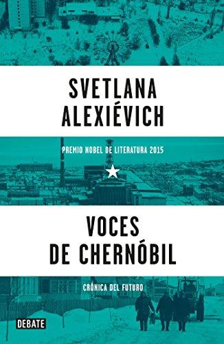 9786073139632: Voces de Chernóbil/ Voices from Chernobyl: Cronica Del Futuro