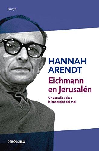 Eichmann En Jerusalen: HANNAH ARENDT