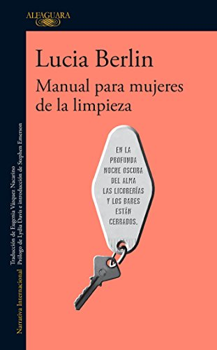 9786073141086: Manual Para Mujeres de la Limpieza / A Manual for Cleaning Women: Selected Stories