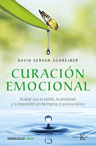 9786073141123: Curacion Emocional / The Instinct to Heal: Curing Depression, Anxiety and Stress Without Drugs and Without Talk Therapy