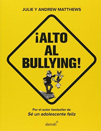 9786073141246: ¡Alto al bullying!