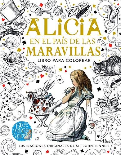 9786073141468: ALICIA EN EL PAIS DE LAS MARAVILLAS (LIBRO PARA COLOREAR)