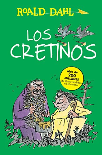 9786073142069: Los cretinos / The Twits (Spanish Edition)