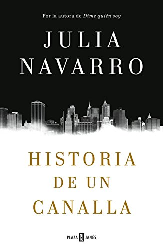 9786073142809: HISTORIA DE UN CANALLA