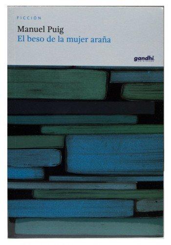 9786073142991: BESO DE LA MUJER ARAÑA, EL (BG)