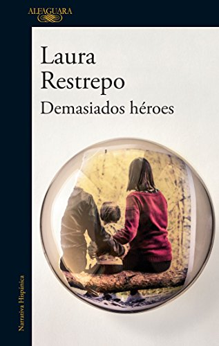 9786073143035: Demasiados h�roes / To Many Heroes