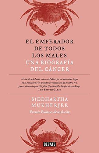 El emperador de todos los males / The Emperor of All Maladies: A Biography of Cancer (Spanish ...