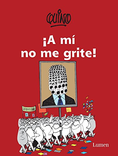 9786073143905: ¡A mí no me grite! / Don?t Yell at Me! (Spanish Edition)