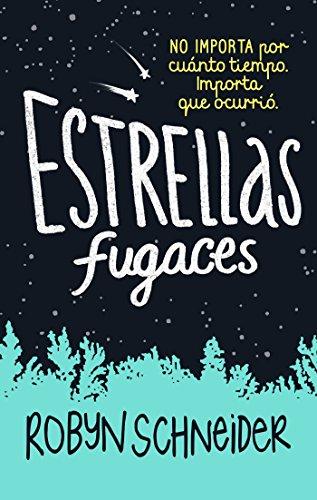 9786073145435: Estrellas fugaces / Extraordinary Means (Spanish Edition)