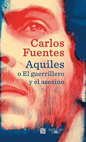 9786073145619: Aquiles o el guerrillero y el asesino (Achilles or The Warrior and the Murderer) (Spanish Edition)