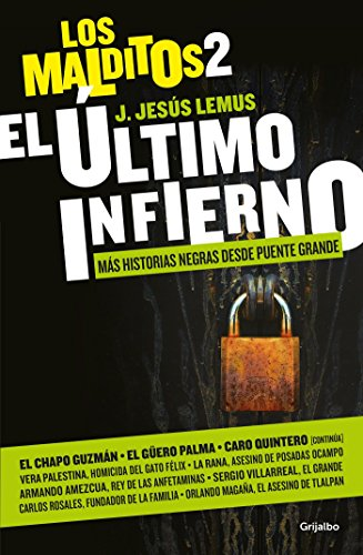 El último infierno. Más historias negras desde: J. Jesús Lemus