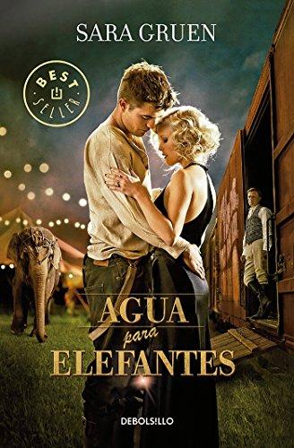 9786073146203: Agua para elefantes / Water for Elephants (Spanish Edition)