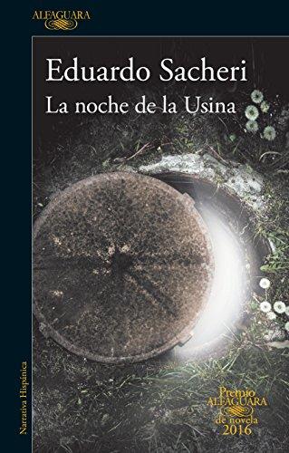 9786073146791: La Noche De La Usina