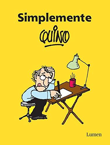 9786073147682: Simplemente Quino / Simply Quino (Spanish Edition)