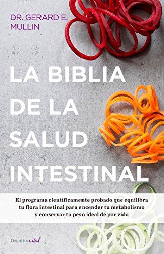 La Biblia de la Salud Intestinal (Paperback): Gerard E Mullin