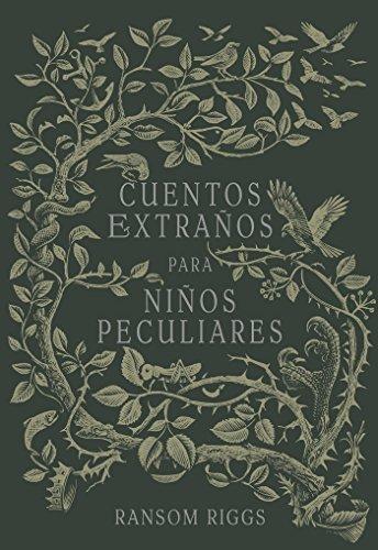 9786073149556: Cuentos extraños para niños peculiares/ Tales of the Peculiar (Spanish Edition)