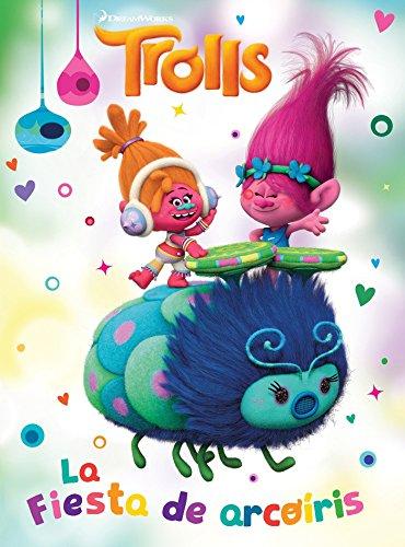 Trolls. La Fiesta de Arcoaris / Rainbow: Penguin Random House