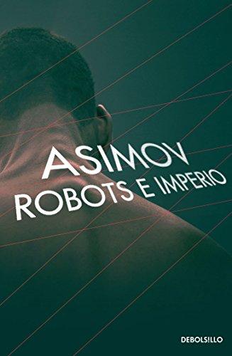 9786073152846: ROBOTS E IMPERIO (SERIE DE LOS ROBOTS)