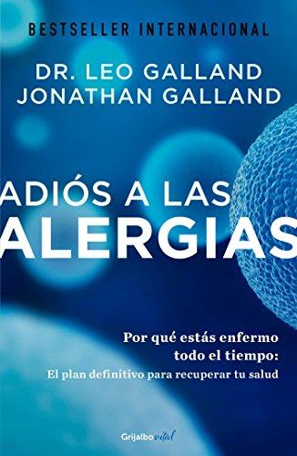Adias a Las Alergias / The Allergy: Galland, Leo