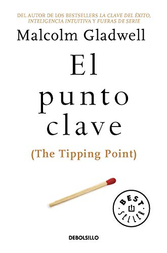 9786073157544: PUNTO CLAVE, EL (THE TIPPING POINT)