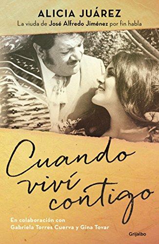 Cuando Viví Contigo/ When I Lived With: JuÁrez, Alicia/ Torres,