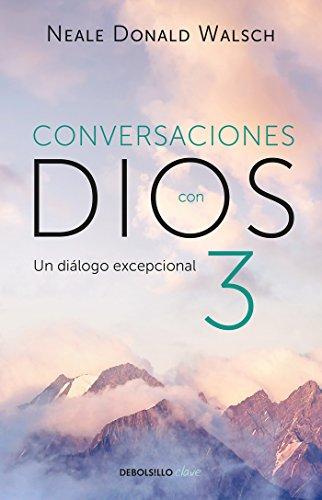 9786073158008: Conversaciones con Dios 3: El diálogo excepcional/Conversations With God, Book 3 : The Exceptional Dialog (Spanish Edition)
