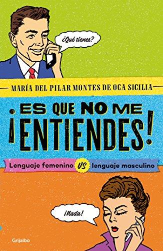 ES QUE NO ME ENTIENDES!: MONTES DE OCA