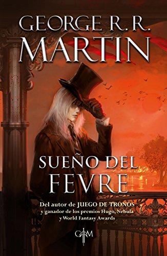 Sueño del Fevre: Martin, George R.