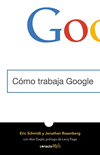 9786073164917: Cómo Trabaja Google / How Google Works