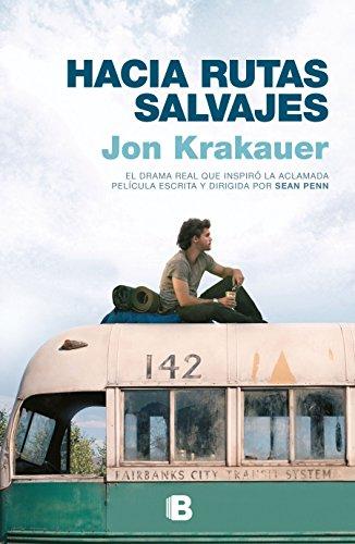Hacia Rutas Salvajes / Into the Wild: Krakauer, Jon
