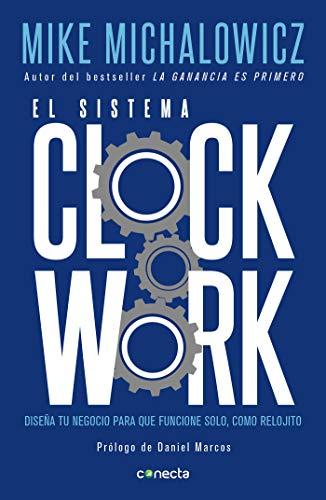 9786073174091: El Sistema Clockwork