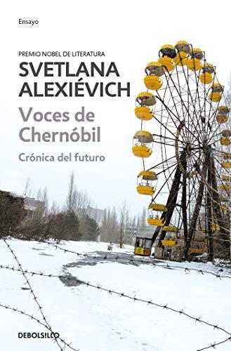 9786073175739: Alexievich, S: Voces de Chernobil / Voices from Chernobyl: Cronica del Futuro
