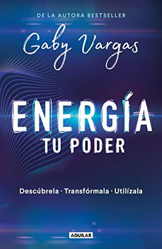 9786073176316: Energía: Tu Poder: Descúbrela, Transformarla, Utilízala / Energy: Your Power: Discover It, Transform It, Use It