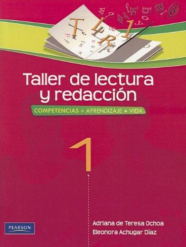 9786073200240: Taller de Lectura y Redaccion 1 (High school) (Spanish Edition)