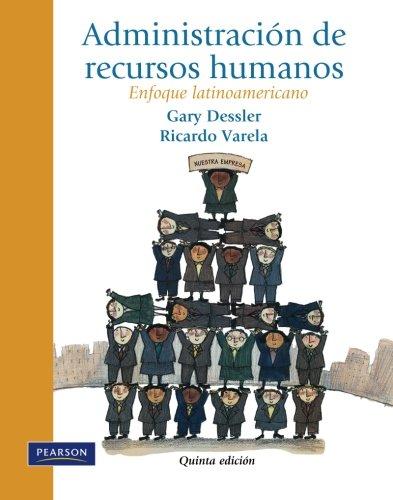 9786073202497: Administración de recursos humanos (Spanish Edition)