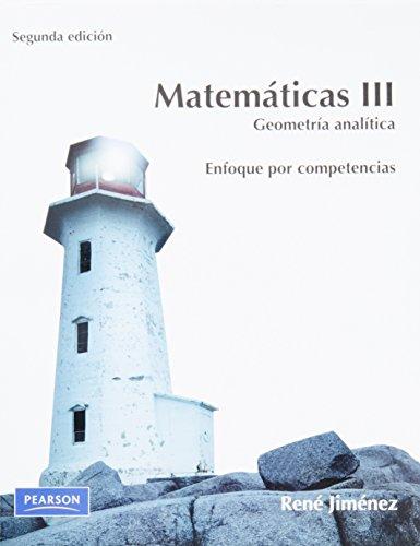 9786073203081: Matemáticas III. Geometría Analítica