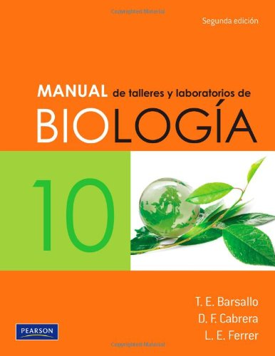 9786073203937: Manual de talleres y laboratorios de Biología 10. Segunda edición (Spanish Edition)