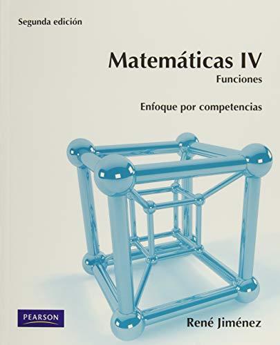 9786073205511: Matemáticas Iv. Funciones (Spanish Edition)