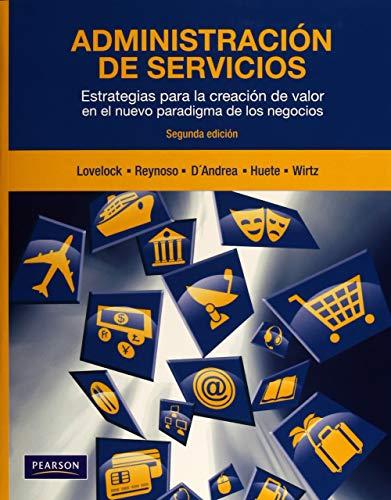 9786073205566: ADMINISTRACIÓN DE SERVICIOS 2ED, LOVELOCK 2011