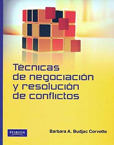 9786073205931: Técnicas de negociación y resolución de conflictos (Spanish Edition)